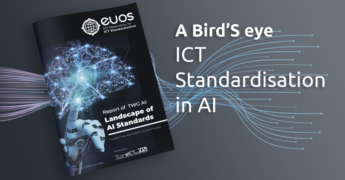 A BIRD'S EYE: ICT STANDARDISATION IN AI | StandICT.eu 2023