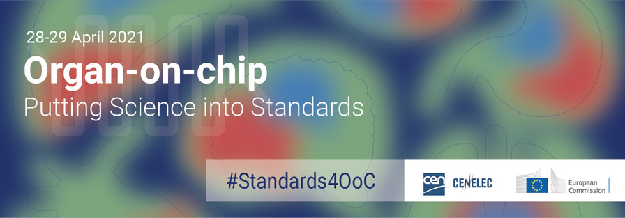 Putting Science into Standards - Organic on Chip: Towards Standardization